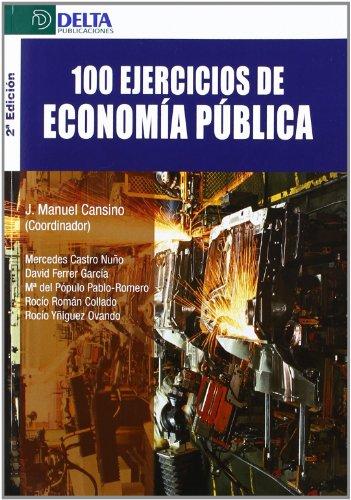 100 ejercicios de economía pública por VV.AA.