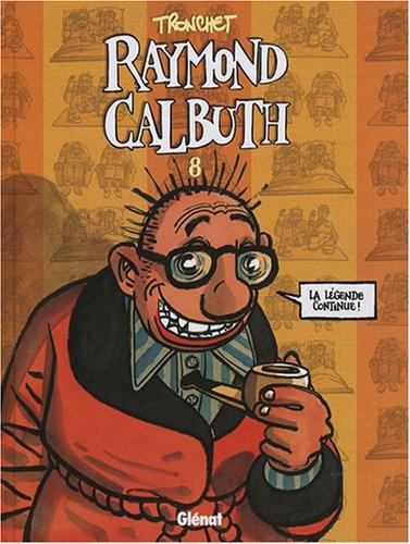 Raymond Calbuth, Tome 8 :