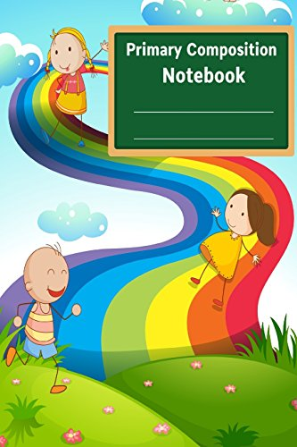 Primary Composition Notebook: Composition Notebook for Kids,Primary Journal,Primary Composition Books,Creative Draw Write Handwriting Journal,Primary Journal Grade K-2 por Rachel M. McGowan