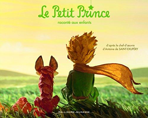 Le Petit Prince raconté aux enfants par Antoine de Saint-Exupéry
