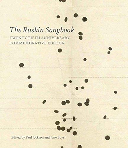 The Ruskin Songbook 2018: 25th Anniversary Commemorative Edition -