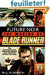 Future Noir: The Making of Blade Runner