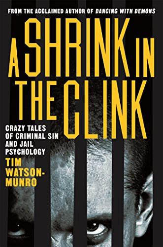 A Shrink in the Clink