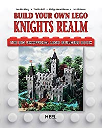 Build Your Own Lego Knight's Realm: The Big Unofficial Lego Builder's Book by Joachim Klang (2014-11-25)