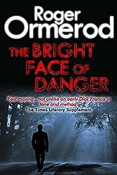 The Bright Face of Danger (David Mallin Detective series Book 12)