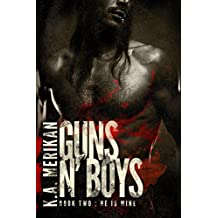 Guns n' Boys: He is Mine (book 2) (gay dark romance mafia thriller) (English Edition)