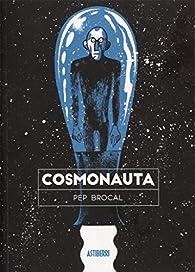 Cosmonauta par Pep Brocal
