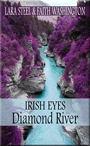 Irish Eyes - Diamond River von [Steel, Lara]