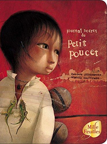 Journal secret du Petit Poucet (Les histoires) por Philippe Lechermeier