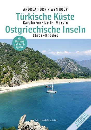 Küsten-inseln (Türkische Küste/Ostgriechische Inseln: Karaburun/Izmir - Mersin ; Chios-Rhodos ; Mit Marinas auf Nordzypern)