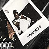 Riverside [Explicit]