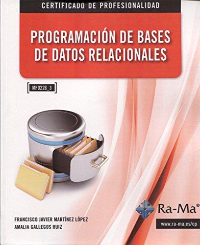 Programación de Bases de Datos Relacionales (MF0226_3) por F. J. Martínez López