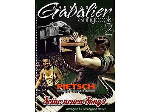 Preisvergleich Produktbild Andreas Gabalier : Seine neuen Songs Songbook Klavier/Gesang/Gitarre