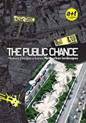 The Public Chance: New Urban Landscapes