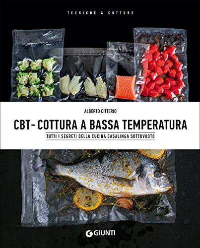 CBT. Cottura a bassa temperatura: 1