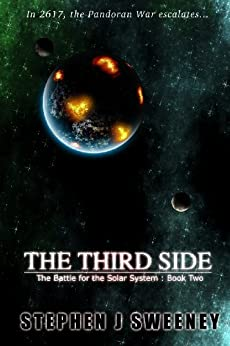 The Third Side (Battle for the Solar System, #2) (The Battle for the Solar System Series) by [Sweeney, Stephen]