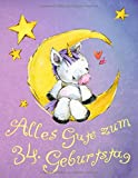 Alles Gute zum 34. Geburtstag: Niedliches Einhorn auf dem Mond geburtstagsbuch, das als Tagebuch oder Notizbuch verwendet werden kann. Besser als eine Geburtstagskarte!