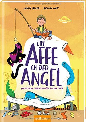 Buchseite und Rezensionen zu 'Ein Affe an der Angel: Fantastische Tiergeschichten aus der Stadt' von Bauer
