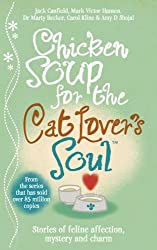 Chicken Soup for the Cat Lover's Soul by Amy D. Shojai (2008-11-06)