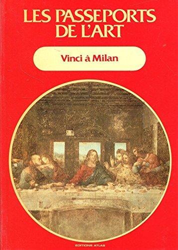 Les Passeports de l'art Tome 5 : Vinci à Milan