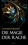 Die Magie der Rache (German Edition)