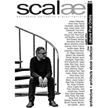 Jaume Prat Ortells, architect …comments and questions · scalae: architecture among other solutions 1 (scalae architecture + architects ebook collection 6) (English Edition)