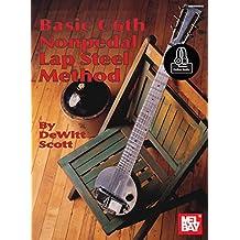 Basic C6th Nonpedal Lap Steel Method (English Edition)