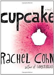 Cupcake by Rachel Cohn (2007-01-23)
