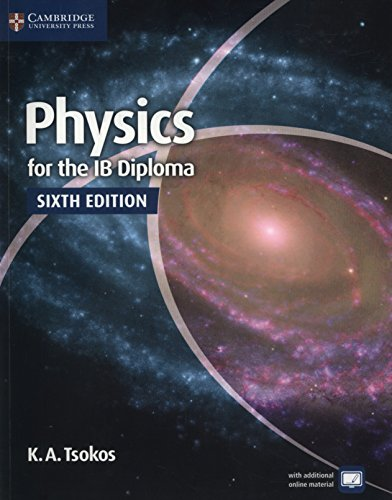 Physics for the IB diploma. Per le Scuole superiori. Con espansione online