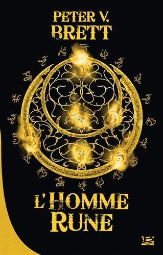 10 romans, 10 euros 2018 : Le Cycle des démons T1 L'Homme-rune par Peter V. Brett