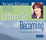 Letting Go and Becoming by Marianne Williamson (2004-06-01)