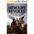 Mercury Revolts: (Book Four of the Mercury Series) (English Edition)