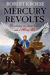 Mercury Revolts: (Book Four of the Mercury Series) (English Edition)
