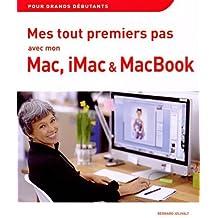 Mes tout premiers pas avec mon Mac, iMac et MacBook