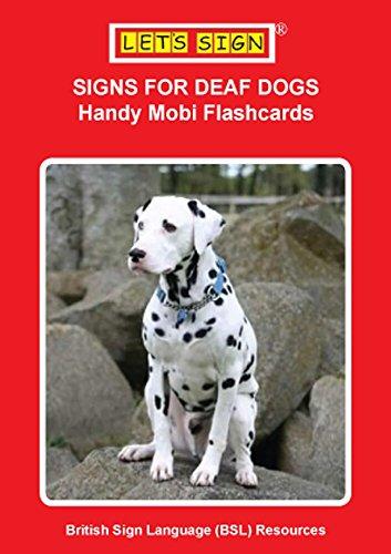 Signs For Deaf Dogs Handy Mobi Flashcards Let S Sign Bsl Ebook
