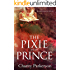 The Pixie & The Prince (Sexy Witches Book 2)