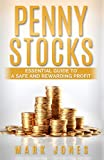 Penny Stocks: Essential Guide to a Safe and Rewarding Profit