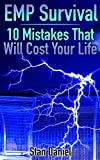 EMP Survival: 10 Mistakes That Will Cost Your Life