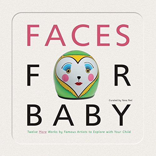 Faces for Baby: An Art for Baby Book