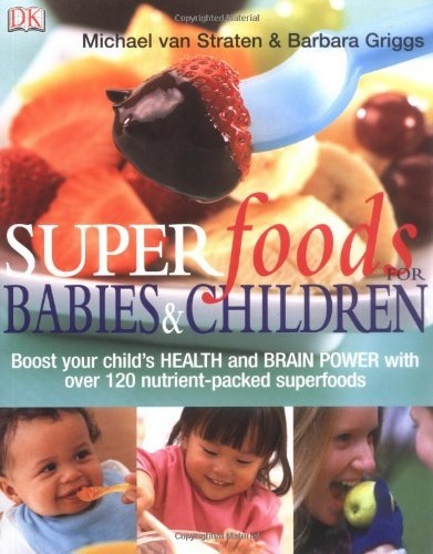Superfoods for Babies and Children by Michael van Straten (2006-06-01)