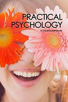 Practical Psychology (English Edition) de [Schellhammer, Edward]