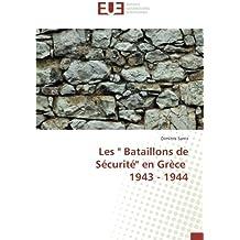 Les Bataillons de Sécurité en Grèce 1943 - 1944