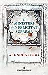 El ministeri de la felicitat suprema par Roy