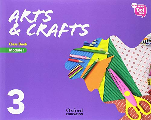 New Think Do Learn Arts & Crafts 3. Class Book Pack