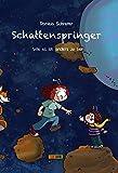 Schattenspringer: Wie es ist, anders zu sein - Daniela Schreiter