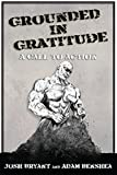 Grounded in Gratitude: A Call to Action (English Edition)