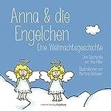 Anna & die Engelchen: Eine Weihnachtsgeschichte