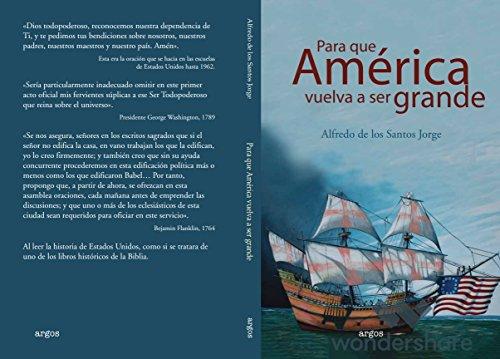 Para que America vuelva a ser grande: To Make America Great Again por Alfredo De los Santos Jorge