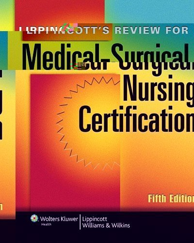 Lippincott's Review for Medical-Surgical Nursing Certification (LWW, Springhouse Review for Medical-Surgical Nursing Certification) 5th by Lippincott (2011) Paperback