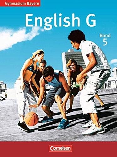 English G - Gymnasium Bayern / Band 5: 9. Jahrgangsstufe - Schülerbuch,